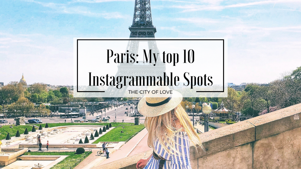 Paris 10 Instagrammable spots