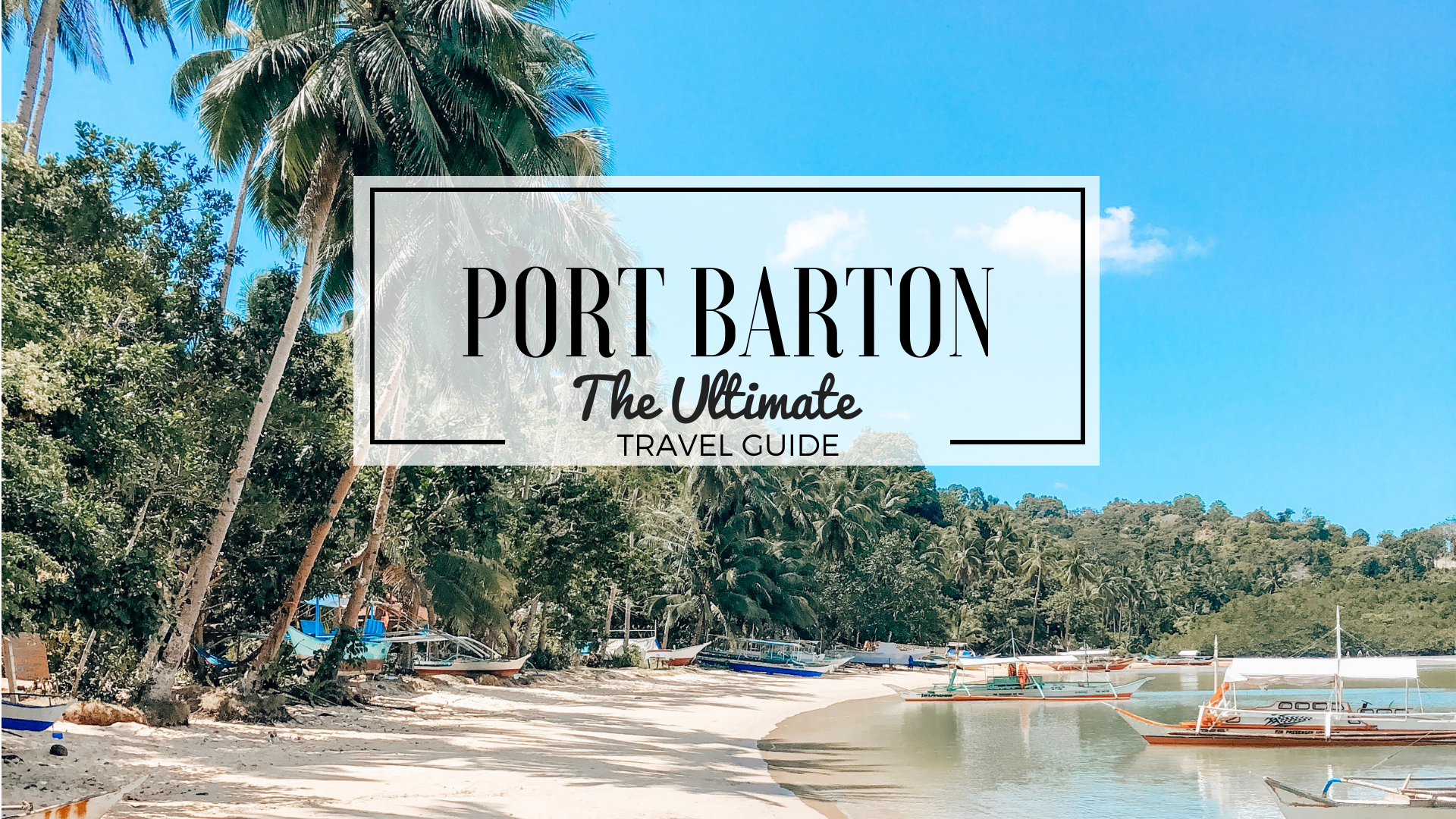 Port Barton The Ultimate Travel Guide