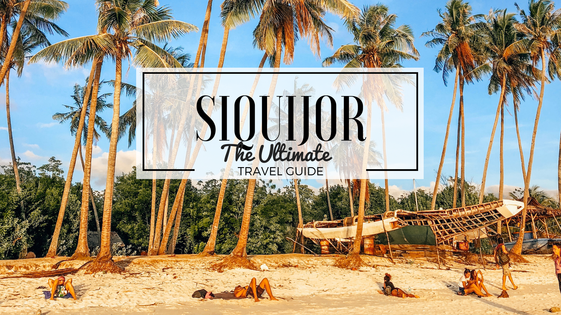 Siquijor The Ultimate Travel Guide