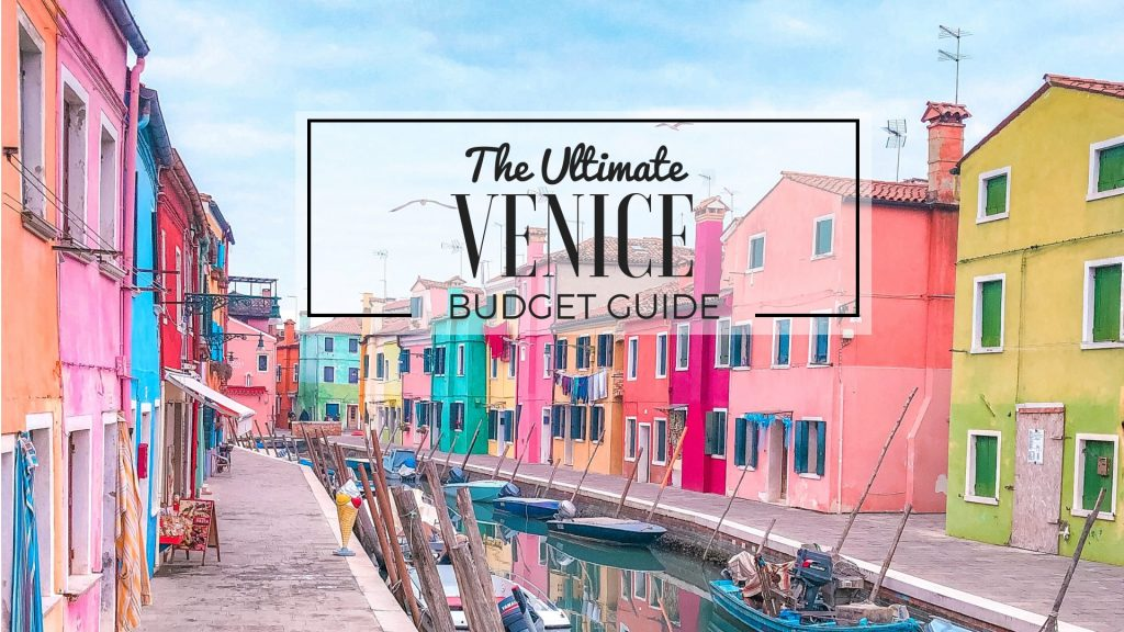 The Ultimate Venice Budget Guide