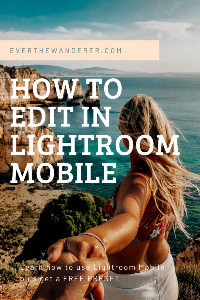 How to edit in Lightroom Mobile with free presets
