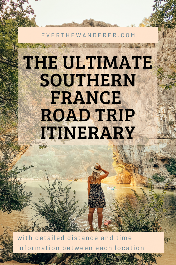 the ultimate Southern France Road Trip Itinerary